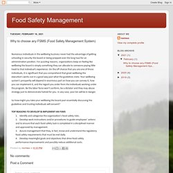 Food Safety Management : Why to choose any FSMS (Food Safety Management System)
