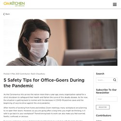 5 Safety Tips for Office-Goers During the Pandemic