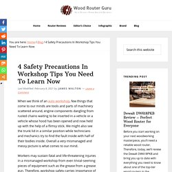 4 Safety Precautions In Workshop Tips You Need To Learn Now