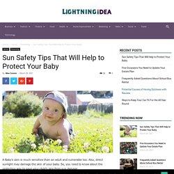Sun Safety Tips That Will Help to Protect Your Baby