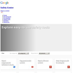Safety tools – Safety Center – Google