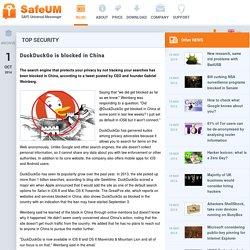 Blog - DuckDuckGo is blocked in China