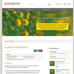 Safflower Oil - Topical Uses & Benefits for Hair Care & Skin Care