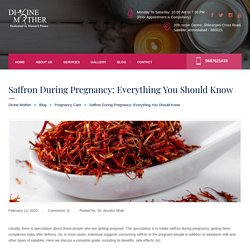 Saffron During Pregnancy: Everything You Should Know - Divine Mother