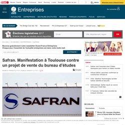 Safran. Manifestation à Toulouse contre un projet de vente du bureau d'études