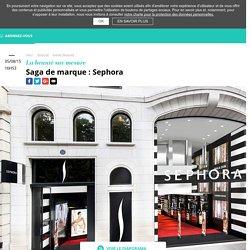 Saga de marque: Sephora