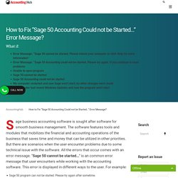 Sage 50 Accounting Could not be Started - 1 844 313 4856, How to Fix