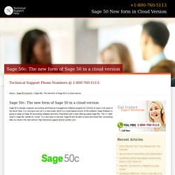 Sage 50c is the new form of Sage 50 cloud version