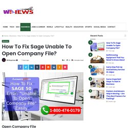 How To Fix Sage Unable To Open Company File?.