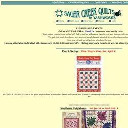 Sager Creek Quilts: Class Schedule