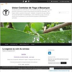 La sagesse au coin du cerveau - Union Comtoise de Yoga à Besançon
