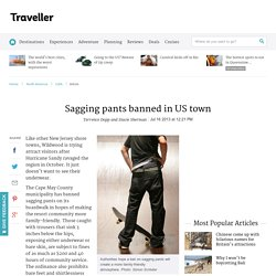Sagging Pants Banned In US Town