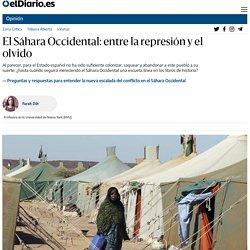 El Sáhara Occidental: entre la represión y el olvido