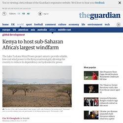 Kenya to host sub-Saharan Africa's largest windfarm