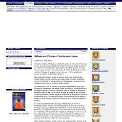 1 Sahasrara Chakra (Centre couronne) - Les Chakras