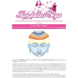 Le 7ème chakra : Sahasrara