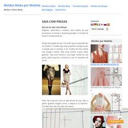 SAIA COM PREGAS - Moldes Moda por Medida