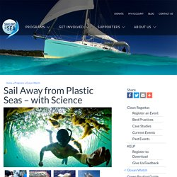 Sail Away from Plastic Seas – with Science