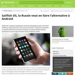 Sailfish OS, la Russie veut en faire l'alternative à Android