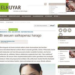 Bi sexuen sailkapenaz harago - Elhuyar Aldizkaria