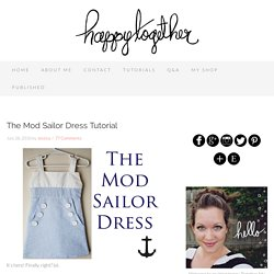 The Mod Sailor Dress Tutorial - Happy Together