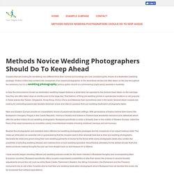 saimalam - Methods Novice Wedding Photographers Should Do To Keep Ahead