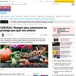 CERVEAU. Manger plus sainement ne protège pas que vos artères