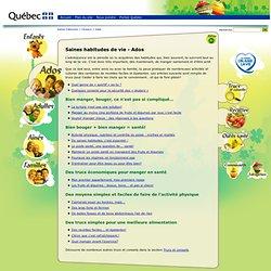 Saines habitudes de vie - Ados - Saines habitudes de vie - Gouvernement du Québec