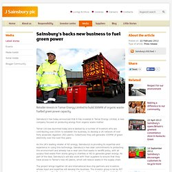 J Sainsbury plc / Sainsbury's backs new business to fuel green power