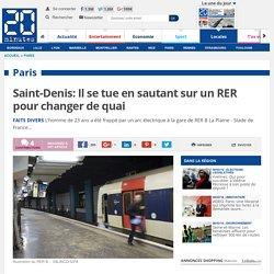 Saint-Denis: Il se tue en sautant sur un RER pour changer de quai
