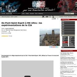 De Pont-Saint-Esprit à MK Ultra : les expérimentations de la CIA