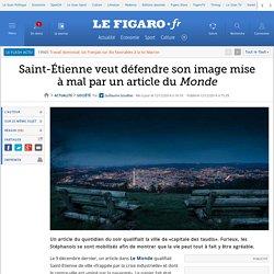 Saint-Étienne veut défendre son image mise à mal par un article du Monde