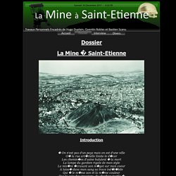TPE - La Mine � Saint-Etienne - Notre Dossier