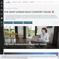 The Saint-Gobain Multi Comfort House