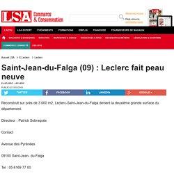 Saint-Jean-du-Falga (09) : Leclerc fait peau neuve