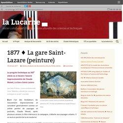 1877 ♦ La gare Saint-Lazare (peinture)