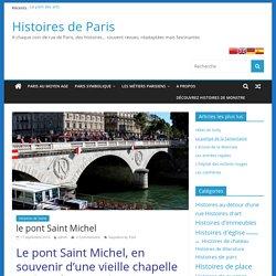 le pont Saint Michel - Histoires de Paris
