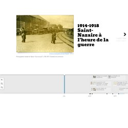 1914-1918<br>Saint-Nazaire à l'heure de la guerre