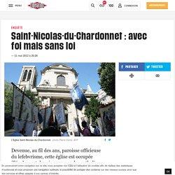 Saint-Nicolas-du-Chardonnet : avec foi mais sans loi