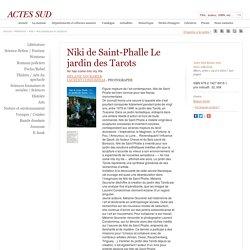 Niki de Saint-Phalle Le jardin des Tarots