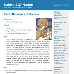 Saint Stanislaus of Cracow » Saints.SQPN.com