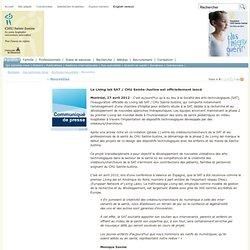 Le Living lab SAT / CHU Sainte-Justine est officiellement lancé