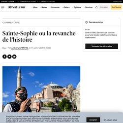 Sainte-Sophie ou la revanche de l'histoire