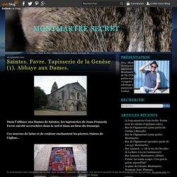 Saintes. Favre. Tapisserie de la Genèse (1). Abbaye aux Dames. - Montmartre secret