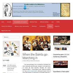 When the Saints go Marching in - TODO SOBRE LA MÚSICA