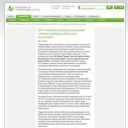 GTT-menetelmä tarjoaa sairaaloille välineen potilasturvallisuuden seurantaan