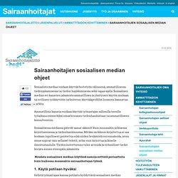 Sairaanhoitajien sosiaalisen median ohjeet - Sairaanhoitajat