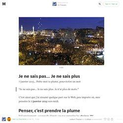 Je ne sais pas… Je ne sais plus — En Français