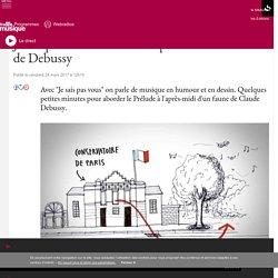 Je sais pas vous : Prélude à l'après-midi d'un faune de Debussy