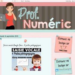 Prof Numéric: Saisie vocale Google Docs : 6 pistes pédagogiques
